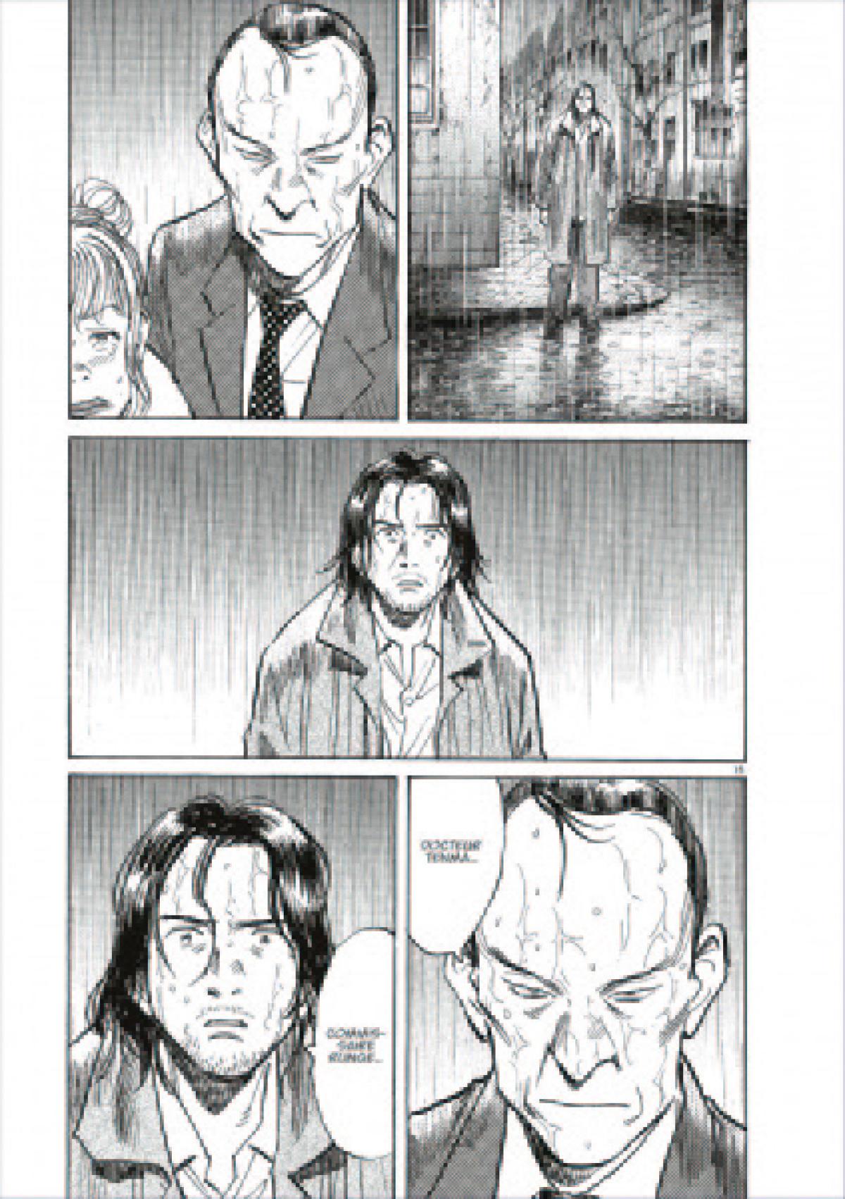 Le docteur Tenma doit lui-même rester discret pour échapper à l'inspecteur Runge, persuadé de sa culpabilité.