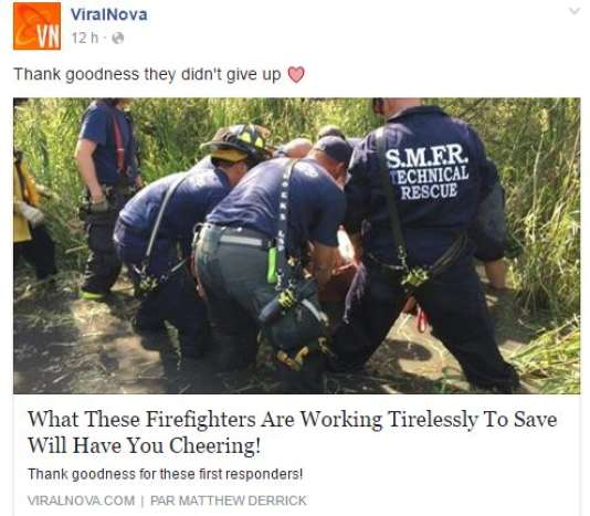 « Vous allez applaudir en découvrant ce que ces pompiers essayent de sauver sans relâche », promet cette accroche Facebook d'un article du site« attrape-clics» américain ViralNova.