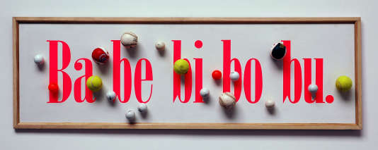 «Ba be bi bo bu» (1993), du collectif Taroop & Glabel.