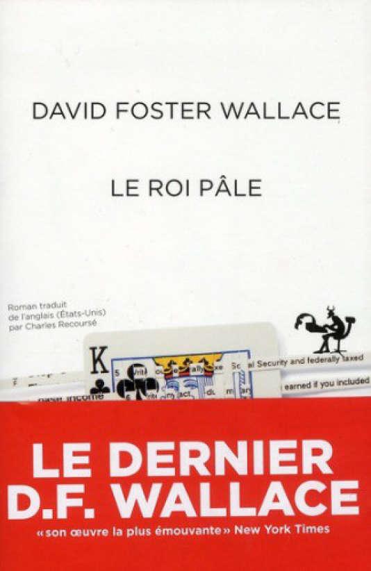 Dans «Le Roi pâle»(éd. Au Diable Vauvert),David Foster Wallacecritique la futilité d'un travail monotone et déshumanisant.