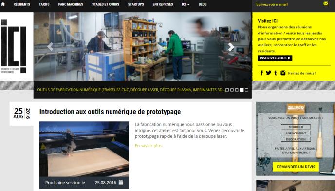 «Quand ces ateliers consacrés aux projets collaboratifs se développent, à partir des années 2000, ils sont essentiellement fréquentés par des passionnés»(Photo: page d'accueil du site du fab lab ICI Montreuil. Capture d'écran.http://www.icimontreuil.com).