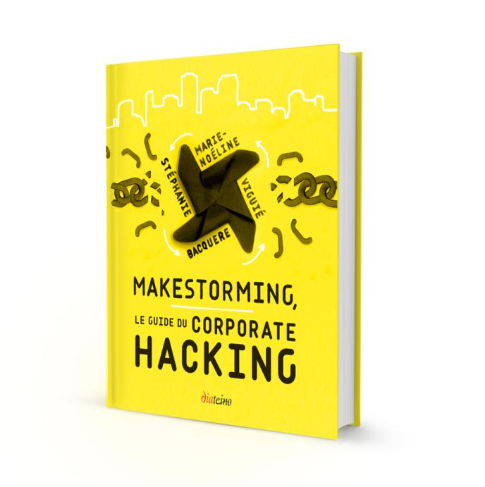 «Makestorming. Le guide du corporate hacking», deStéphanie Bacquere et Marie-Noéline Viguié (Diateino, 198 pages, 24euros).
