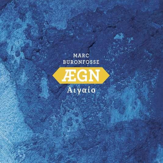 Pochette de l'album «ÆGN», de Marc Buronfosse.