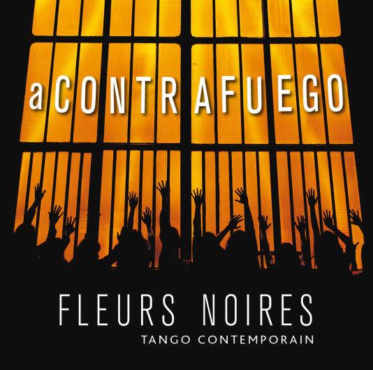 Pochette de l'album «A Contrafuego», de Fleurs Noires.