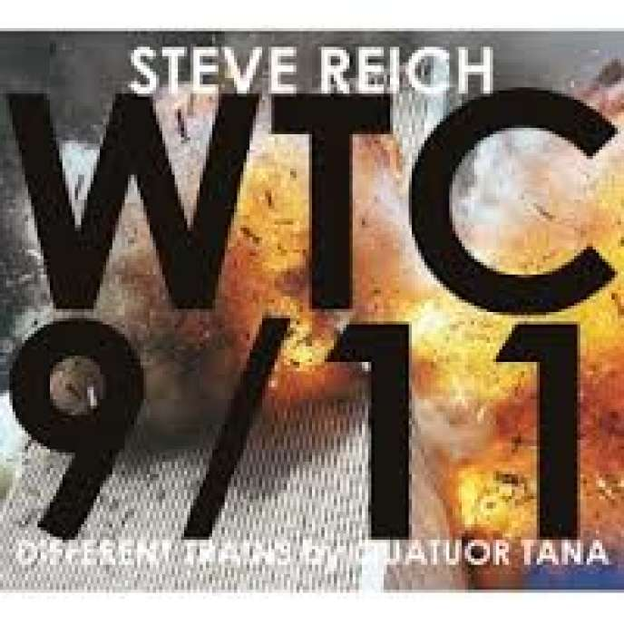 Pochette de l'album « WTC 9/11. Different Trains », compositions de Steve Reich par le quatuor Tana.