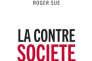 « La Contre-société. Ils changent le monde », de Roger Sue, éditions Les liens qui libèrent, 250 pages, 17 euros.