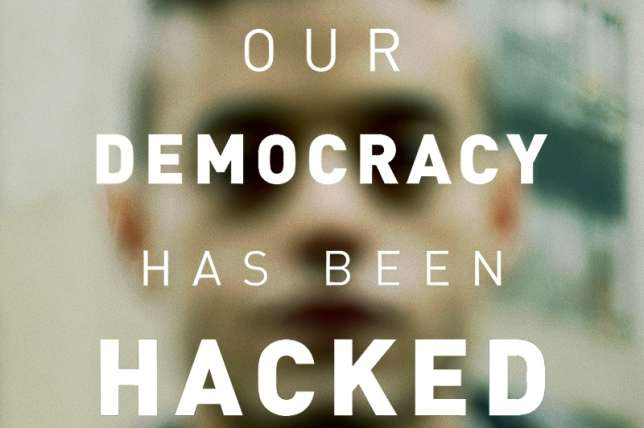 « Notre démocratie a été hackée. »