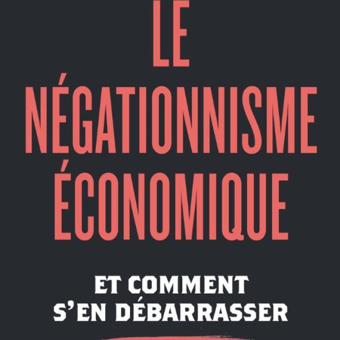 « Le Négationnisme économique» confirme qu'il y a tout à perdre à vouloir s'attirer les bonnes grâces d'un ennemi intraitable, n'hésitant pas à qualifier ses adversaires de « négationnistes » (Paul Jorion).