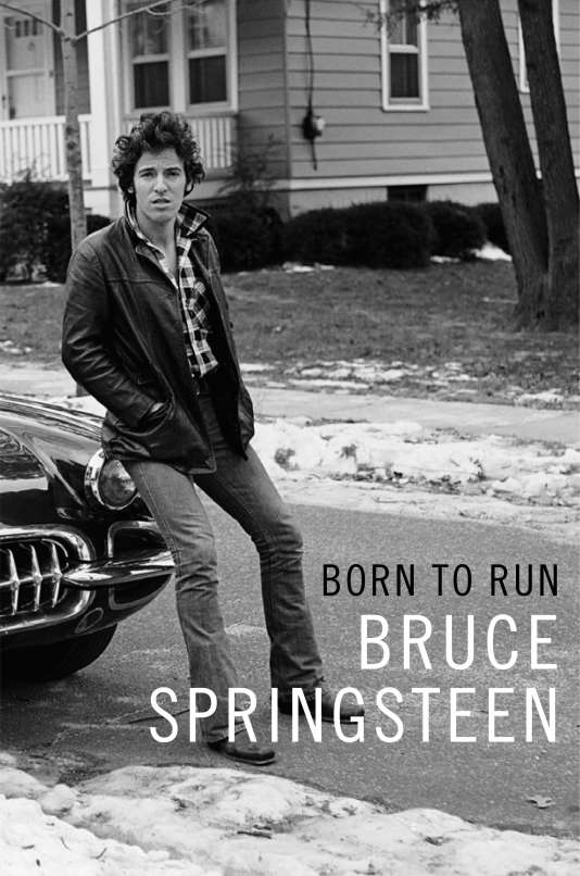 Couverture de l'autobiographie de Bruce Springsteen, « Born to Run ».