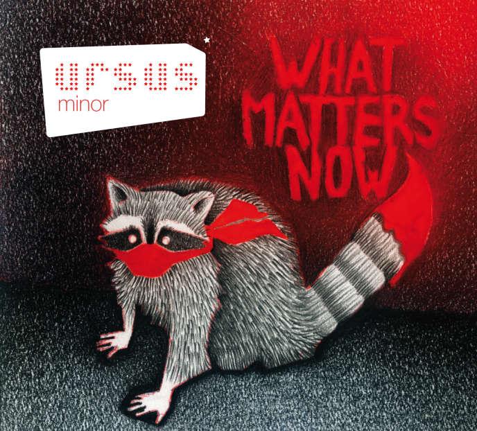 Pochette de l'album d'Ursus Minor,« What Matters Now».
