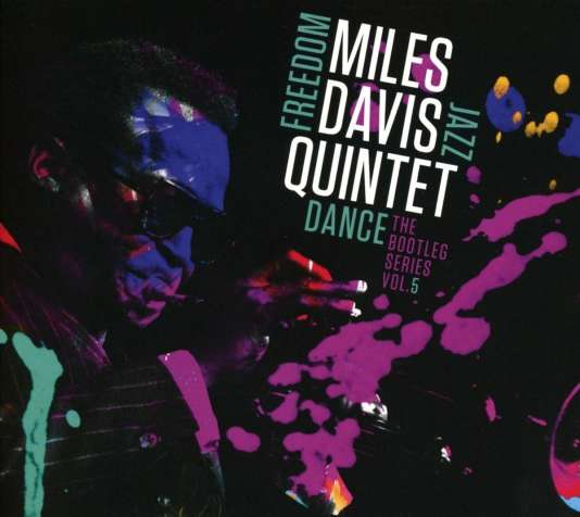 Pochette du coffret«Freedom Jazz Dance – The Bootleg Series vol.5», du Miles Davis Quintet.