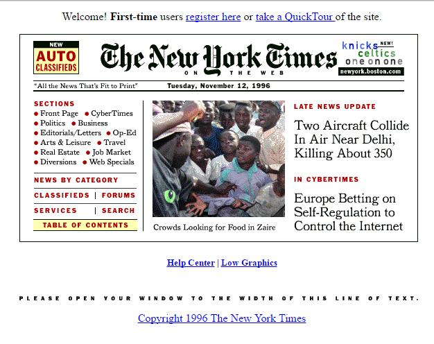 Plusieurs médias lancent également leur site. Et se passionnent, comme le montre cette Une du «New York Times», pour cette« ère cyber» qui s'ouvre.