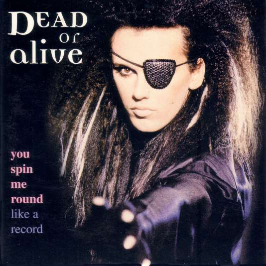 Pochette du singlede Dead or Alive,«You Spin Me Round (Like a Record)» (1985).