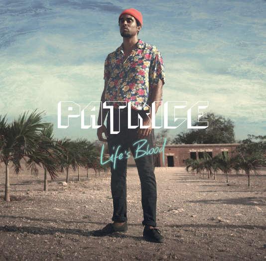 Pochette de l'album« Life's Blood», de Patrice.