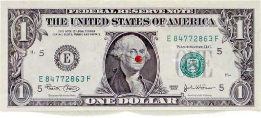 « One Dollar Bill With Red Nose », peinture sur papier.