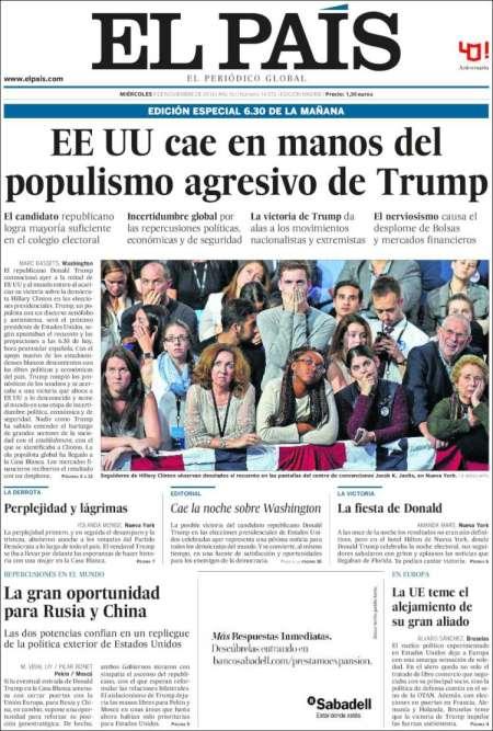« Les Etats-Unis d'Amérique tombent dans les mains du populisme de Trump», titre le quotidien espagnol« El Pais».