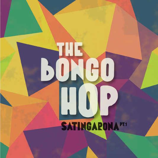 Pochette de l'album, « The Bongo Hop», de Satingarona PT1.