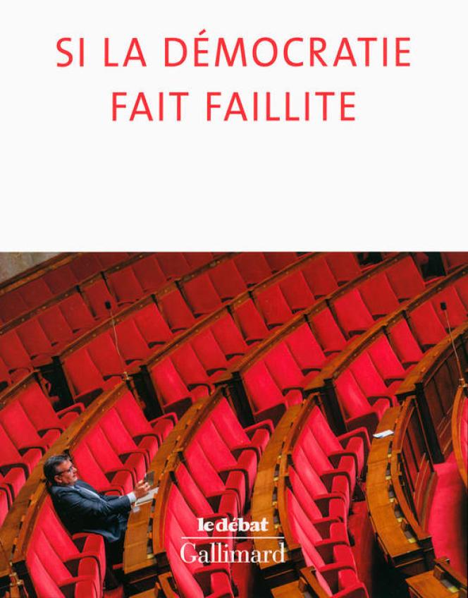 «Si la démocratie fait faillite«, de Raffaele Simone. Gallimard, « Le Débat », 270 pages, 22,50 euros.