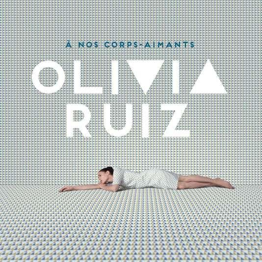 Pochette de l'album« A nos corps-aimants», d'Olivia Ruiz.