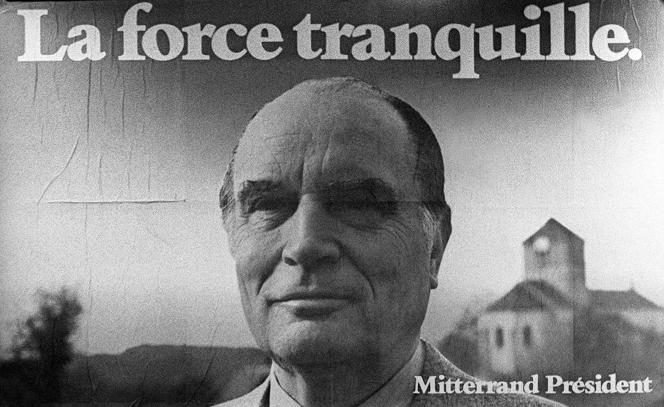 Photo de l'affiche de la campagne du candidat François Mitterrand pour la présidentielle prise lors du congrès d'Epinal le 8 mai 1981.