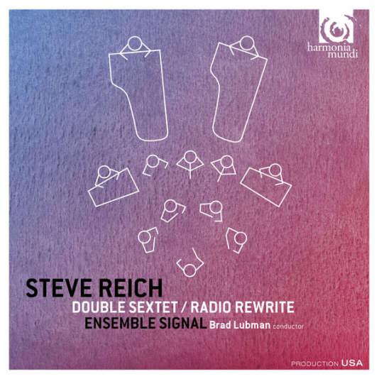 Pochette de l'album« Double Sextet/Radio Rewrite», de Steve Reich par l'Ensemble Signal, Brad Lubman (direction).