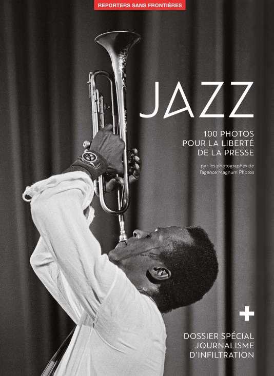 Couverture de « Jazz– 100 photos pour la liberté de la presse» en soutien à Reporters sans frontières.