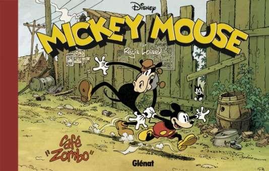 Couverture du récent «Café Zombo», de Régis Loisel, qui revisite le passé de Mickey à l'époque des années 1930.
