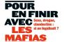 «Pour en finir avec les mafias. Sexe, drogue, clandestins : et si on légalisait ?», d'Emmanuelle Auriol (Armand Colin, 224 pages, 16,90 euros).