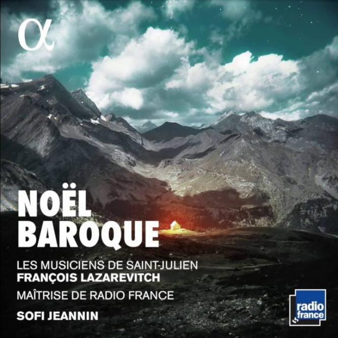 Pochette de l'album«Noël baroque», parLes Musiciens de Saint-Julien, François Lazarevitch (direction) et la Maîtrise de Radio France, Sofi Jeannin (direction).