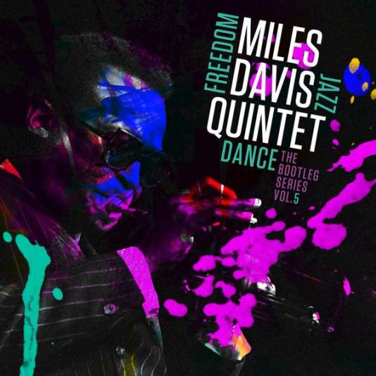 Pochette de « Freedom Jazz Dance, The bootleg series, vol 5 », de Miles Davis.