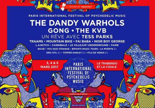 Le Paris International Festival of Psychedelic Music.