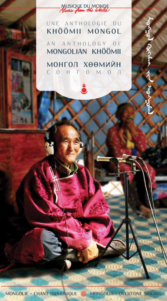 Pochette de la compilation «Une anthologie du khöömii mongol», Buda musique/Universal Music.