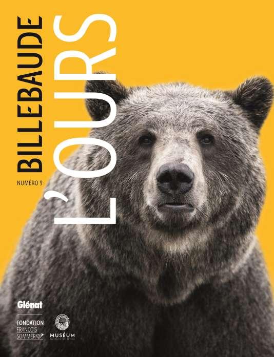 Le numéro 9 de la revue« Billebaude» est consacré à l'ours.