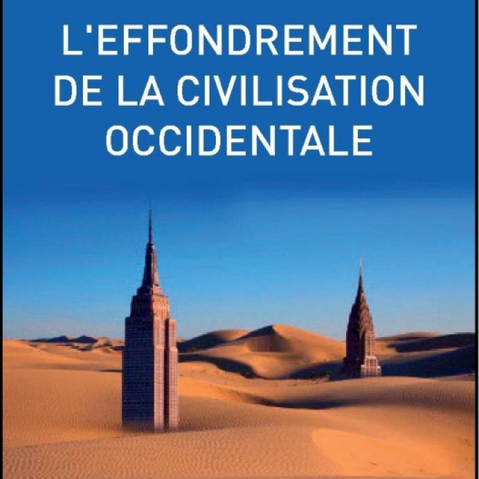 «L'Effondrement de la civilisation occidentale», de Erik M. Conway et Naomi Oreskes. Les Liens qui libèrent, édition revue et augmentée en 2015, 148 pages.