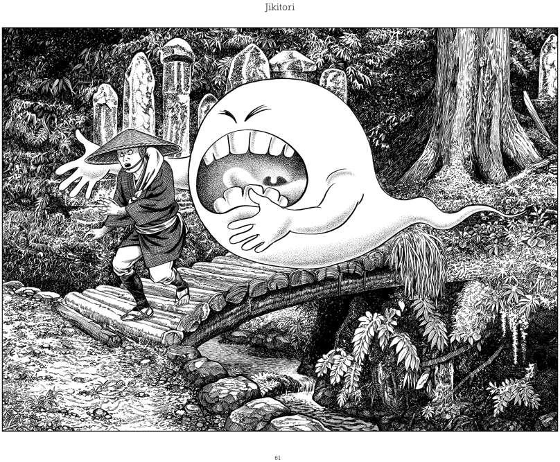 Jikitori : sur les sentiers de montagne, il suit les voyageurs qui se sentent soudain affamés. Le seul moyen de briser son influence est de manger ou de dessiner le mot «riz» sur sa main et de le lécher trois fois.