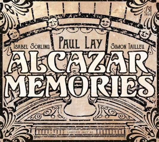 Pochette de l'album « The Party/Alcazar Memories », de Paul Lay.