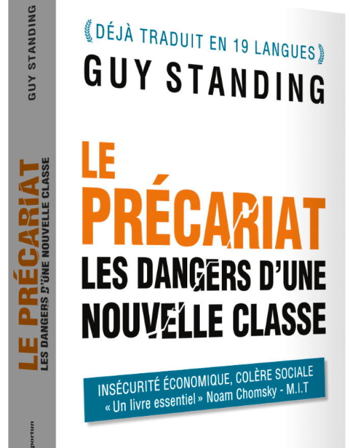 « Le Précariat. Les dangers d'une nouvelle classe », de Guy Standing (traduction Mickey Gaboriaud). Les Editions de l'Opportun, 460 pages, 22 euros.