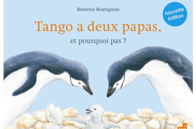 «Tango a deux papas, et pourquoi pas?» de Béatrice Boutignon