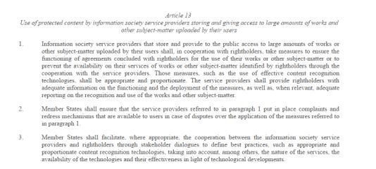 L'article 13 de la proposition de directive prévoit la détection automatisée de contenus violant les droits d'auteur.