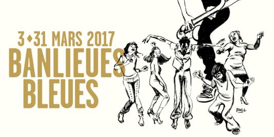 Affiche de l'édition 2017 du festival Banlieues bleues, Jazz en Seine Saint-Denis. qui se déroule jusqu'au 31 mars.