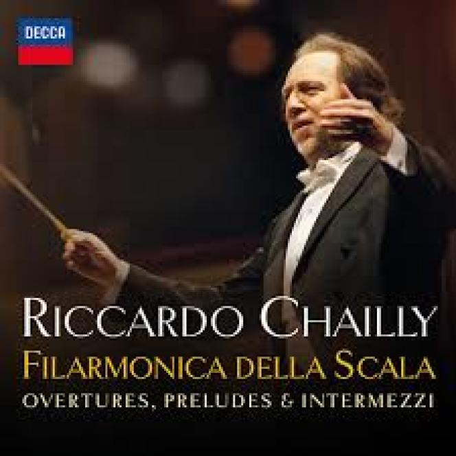 Pochette de l'album de Riccardo Chailly, «Ouvertures, préludes &intermezzi», chezDecca