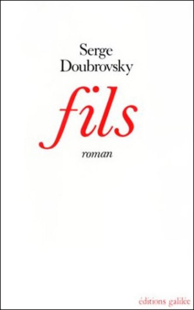La couverture de «Fils», de Serge Doubrovsky, premier roman d'« autofiction» (1977).