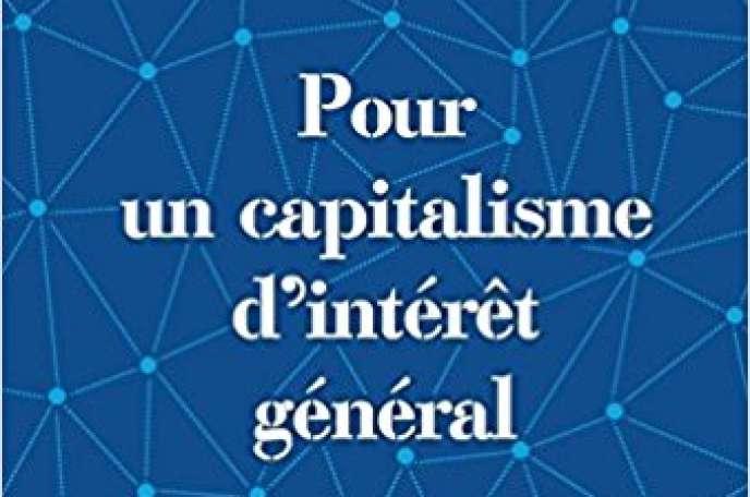 «Pour un capitalisme d'intérêt général», de Jean-Marc Borello (Débats publics, 193pages, 18euros).