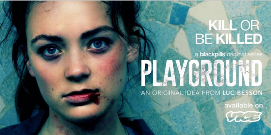 «Playground», inspirée par Luc Besson et produite par la société Together, de Renaud Le Van Kim, diffusée sur l'application Blackpills.