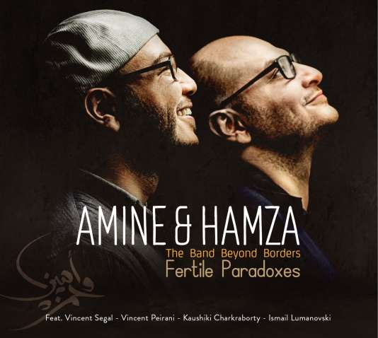 Pochette de l'album« Fertile Paradoxes», d'Amine &Hamza (The Band Beyond Borders).