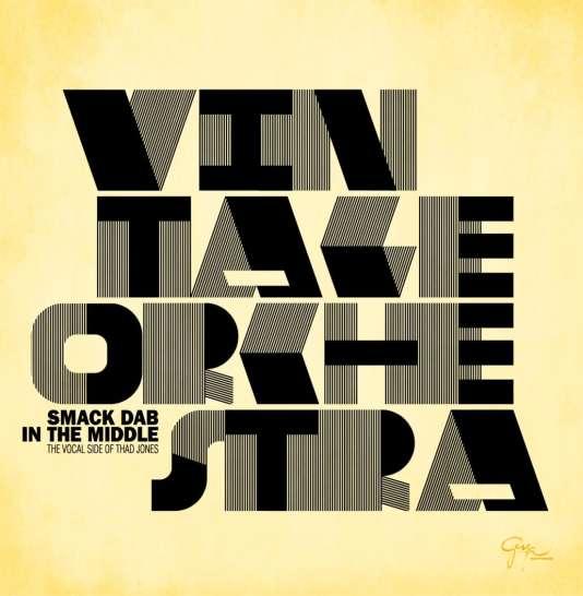 Pochette de l'album« Smack Dab in the Middle », du Vintage Orchestra.