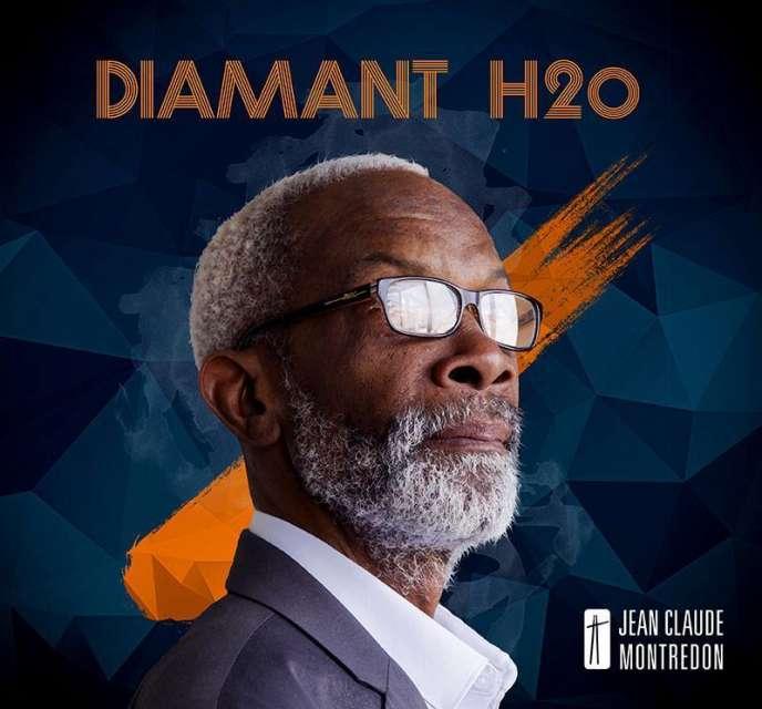 Pochette de l'album« Diamant H2o», de Jean-Claude Montredon.