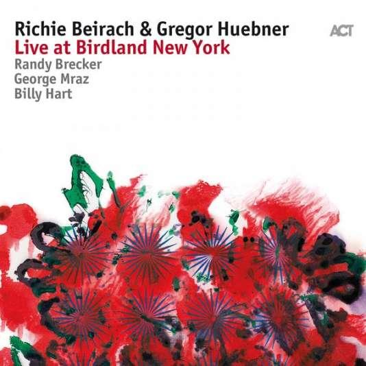 Pochette de l'album«Live at Birdland New York», de Richie Beirach et Gregor Huebner.