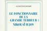 «Le Fonctionnaire de la Grande Terreur : Nikolaï Iejov » (Yezhov. Biografiya), d'Alexeï Pavlioukov, traduit du russe par Alexis Berelowitch.Gallimard, 654 pages, 32 euros.
