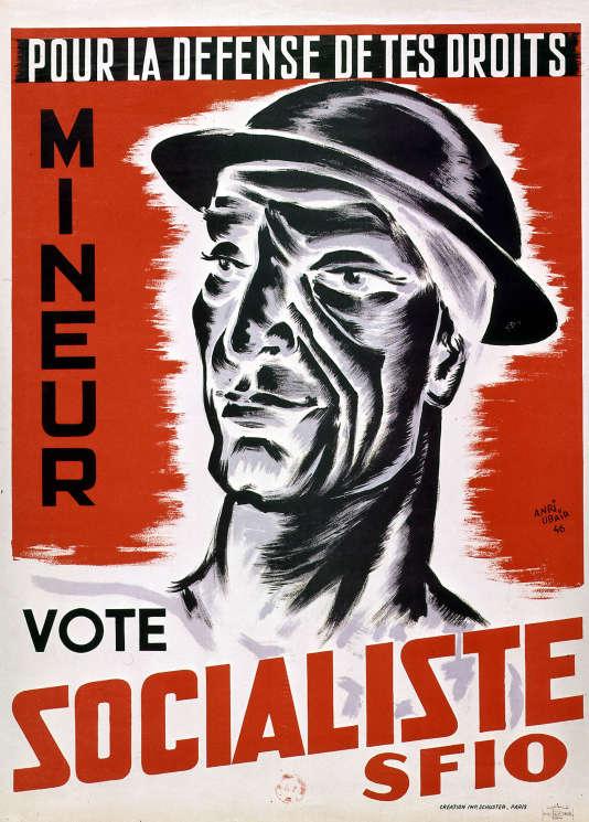 Affiche électorale de la SFIO, le futur parti socialiste, en 1946.